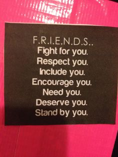 Make sure that you're actually being a friend
