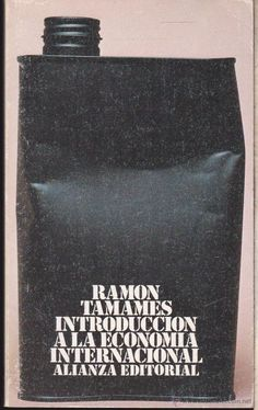 INTRODUCCION A LA ECONOMIA INTERNACIONAL ·····RAMON TAMAMES ···· EDITORIAL ALIANZA . - Foto 1