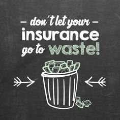 DID YOU REMEMBER to use all your insurance benefits this year? Don't let them go…