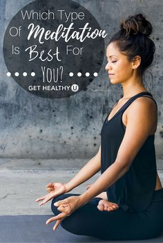 The truth is, there is no one-size-fits all meditation; meditation comes in just about as many variations as you can imagine. Find out what type of meditation is best for you!