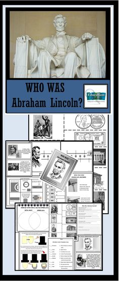 Elementary grade unit for Abraham Lincoln with lots of hands on activities and pages for an interactive notebook.