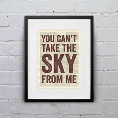 You Can't Take The Sky From Me - Quote Firefly Browncoat Serenity Dictionary Page Book Art Print - DPQU118