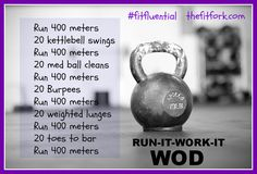 CrossFit Run It Work It WOD