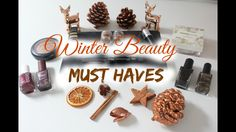WINTER MUST HAVES BEAUTY