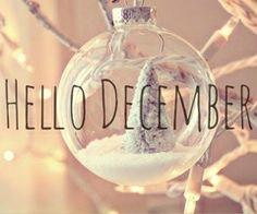 Hello December & Images and Quotes – Printable Calendar