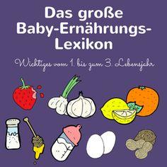 Babyernährung im ersten Jahr und Tipps für das Essen mit Kleinkindern findet ihr hier. Das Lexikon zeigt Wichtiges zu allergie-auslösenden Lebensmitteln.