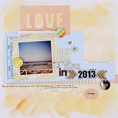 See you in 2013 - Corej via Two Peas in a Bucket //  love the mix of Thickers :) and the painted? bg