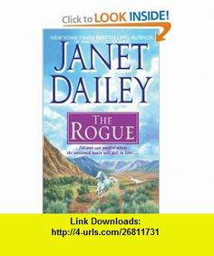 Rogue (9781439189160) Janet Dailey , ISBN-10: 1439189161  , ISBN-13: 978-1439189160 ,  , tutorials , pdf , ebook , torrent , downloads , rapidshare , filesonic , hotfile , megaupload , fileserve