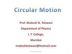 Syjc chap1-circular motion by Mukesh Tekwani via slideshare
