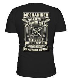 Tshirt  MECHANIKER DAS HÄRTESTE AN MEINEM JOB  fashion for men #tshirtforwomen #tshirtfashion #tshirtforwoment