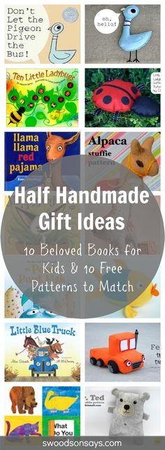 Half Handmade Gift Ideas: 10 Beloved Kids Books & 10 Matching (Free!) Softie Sewing Patterns. Swoodsonsays.com