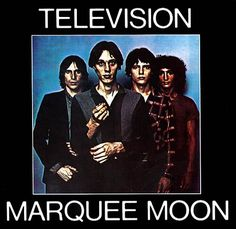 "Television, ""Marquee Moon"""