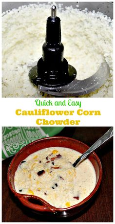 Quick and Easy Cauliflower Corn Chowder - takes less than 20 minutes ...