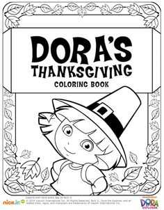 #Dora Thanksgiving Coloring Book. Kid's Thanksgiving coloring pages and printables.
