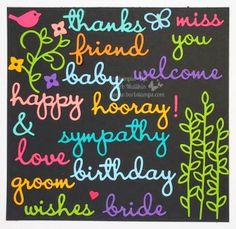 I have a fun card for you today that uses the Well Said Bundle that includes the Well Said stamp set and the Well Written Framelits Dies found in the Occasions Catalog. Purchasing these as a bundle will save you. Birthday Wishes, Birthday Cards, Miss Friend, Stampinup, More Words, Card Maker, Share The Love, Kids Cards, Cool Cards