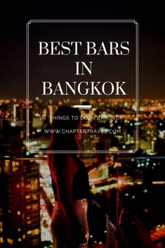 Octave Rooftop Lounge and Bar, Things to do in Bangkok, Where to eat in Bangkok, Wanderlust, Where to have drinks in Bangkok, Best bars in Bangkok, Cocktails in Bangkok