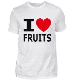 I love Fruits / Ich liebe Früchte T-Shirt Tops, Women, Fashion, Love, Moda, Women's, Fashion Styles, Woman, Fasion