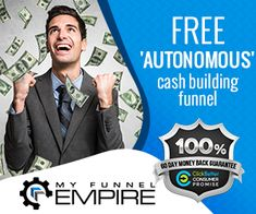 Check out this free autonomous cash building funnel that sucks in unlimited commissions as you build your email list!