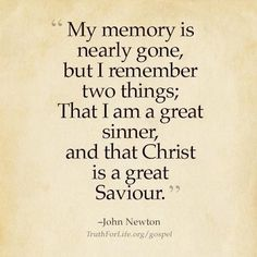John Newton Pics With Quotes Bible Quotes, Bible Verses, Me Quotes, Old Age Quotes, Scriptures, Gospel Quotes, Godly Quotes, Great Quotes, Quotes To Live By