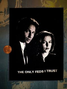 X-Files Mulder and Scully screenprinted patch The Only Feds I Trust on Etsy, $1.00