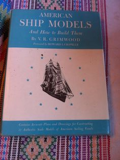 1967 american Ship Models and How to Build by DickandJanesbooks