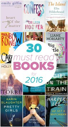30 Must-Read Books for 2016 - Looking for some awesome books to enjoy this year? Check out our list of 30 books you should read in 2016 to find your next book! Pinned over 65K times!