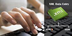 XML Data Entry, XML Data Conversion, XML Data Entry Services, Outsource XML Data Entry