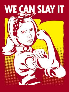 We Can Slay It | Buffy The Vampire Slayer by Tom Trager :: available as a poster and a t-shirt