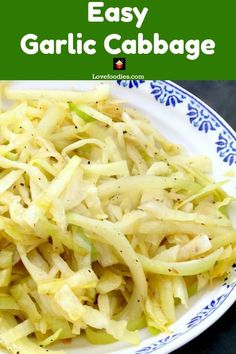Easy Garlic Cabbage,