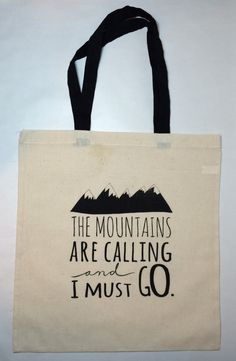 Tote Bag The Mountains Are Calling And I Must by BreakoutPressCo