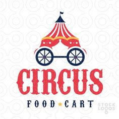 Circus show Food Cart #Logo