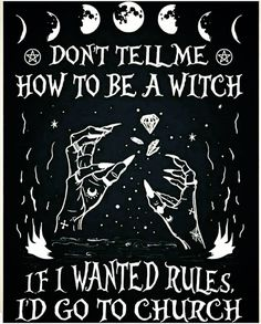Magick, Men and Mayhem Witch Quotes, Eclectic Witch, Wicca Witchcraft, Green Witchcraft, Baby Witch, Witch Spell, Season Of The Witch, Modern Witch, Witch Art