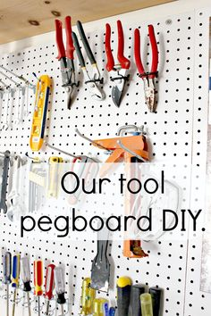 A tool pegboard for the garage. Awesome DIY organization in our garage. It was easier than we thought it would be!
