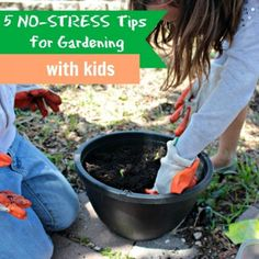 Tips For Gardening With Kids: 5 No-Stress Ways to Enjoy It. -- Dig Into Reading -- SRC 2013