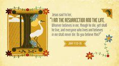 """Verse of the Day from Logos.com    요한복음 11:25-26, 예수께서 이르시되, """"나는 부활이요, 생명이니, 나를 믿는 자는 죽어도 살겠고, 무릇, 살아서 나를 믿는 자는 영원히 죽지 아니하리니, 이것을 네가 믿느냐?"""""""