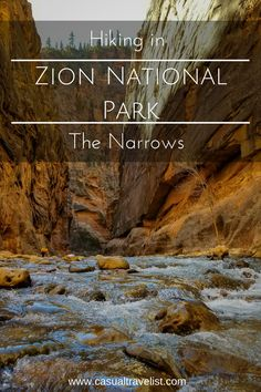 Add This to Your Adventure List- Hiking the Narrows in Zion National Park in the Winter www.casualtravelist.com |Zion National Park| US National Parks| adventure travel| winter hiking | utah| utah travel|