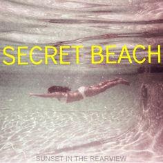 Secret Beach - Sunset in the Rearview Mixtape