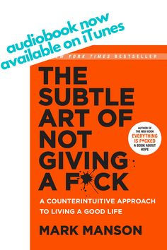 The Subtle Art of Not Giving a F*ck Organize Your Life, Giving, Self Help, Itunes, Productivity, New Books, Superstar, Life Is Good, Audiobooks