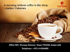"Coffee Quote for the Week:  ""A morning without coffee is like sleep. "" www.cafena.com  - - -  - #Coffee #motivation #Strongcoffee #Coffeemotivation #qualitycoffee #Blackcoffee #mondaymotivation #luxury #entrepreneur #drinkoftheday #coffeedrink #bestdrink #coffeholic #coffeelover #coffebreak #coffeehouse #entrepreneurmotivation #quotes #caffeine #coffeetime #quoteoftheday #fitlife #inspiration #healthandfitness #coffeegram #coffeelove #coffeeoftheday #coffeelovers #coffeeshop #coffeequote"