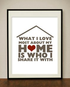 """""""What I Love most about my Home is who I share it with""""  More #DIY #wallart for your living space :)"""