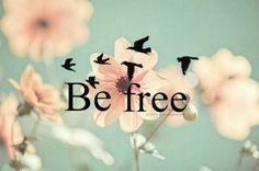 Be free ^w^