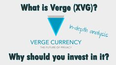 What is Verge (XVG)? Why is it worth investing in? Why should Verge go up from now? Questions answered in this video!