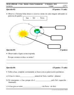 PB DE CIÊNCIAS - 2º Ano - Manhã - Ensino Fundamental - 4º Bimestre / 2010   ALUNO(A):_   TURMA:_   2/4   Questão 02: (15 ponto...
