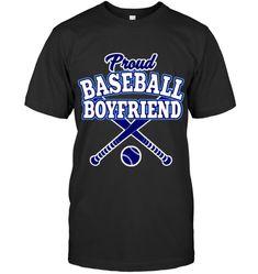 Proud Baseball Boyfriend Baseball Boyfriend, Baseball Tees, Mens Tops, Baseball T Shirts, Baseball Shirts