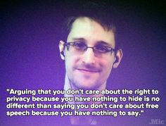 In One Quote, Snowden Just Destroyed the Biggest Myth About Privacy