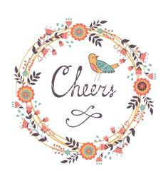 Cheers concept card vector floral wreath - by Olillia on VectorStock®