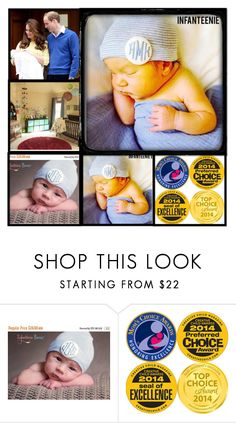 """""""InfanteenieBeenie3"""" by gold-phoenix ❤ liked on Polyvore featuring Royal Baby"""