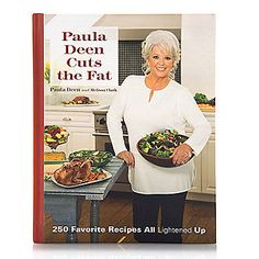 """Paula Deen Cuts the Fat: 250 Favorite Recipes All Lightened Up"" by Paula Deen Hardcover Cookbook"