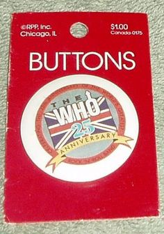 ButtonArtMuseum.com - Collectible Button Pin Music Rock Roll The Who Bands  25th Anniversary New 042dfb39c4b