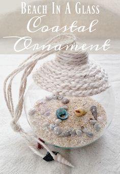Remember family trips by creating a Beach in a Glass Coastal Ornament Craft Tutorial #coastal #ornament #seashell #seaschellornament #coatalornament #beachornament